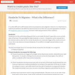 Headache Vs Migraine - What's the Difference?