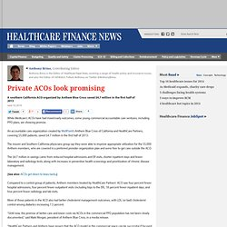 Mo: Private ACOs look promising