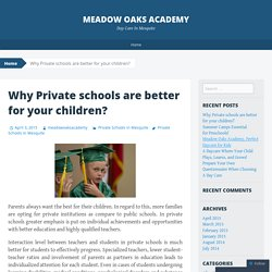 Why Private schools are better for your children?