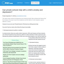 Can private schools help with a child's anxiety and depression?