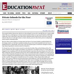 Private Schools for the Poor
