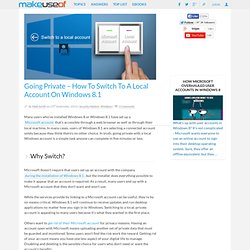 Going Private - How To Switch To A Local Account On Windows 8.1