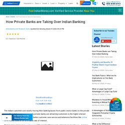 How Private Banks are Taking Over Indian Banking