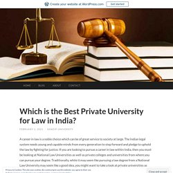 Which is the Best Private University for Law in India?