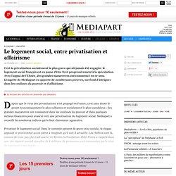 Le logement social, entre privatisation et affairisme