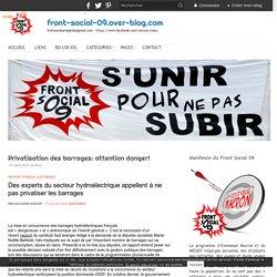 Privatisation des barrages: attention danger!