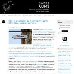 Non à la privatisation du domaine public par la Bibliothèque nationale de France !