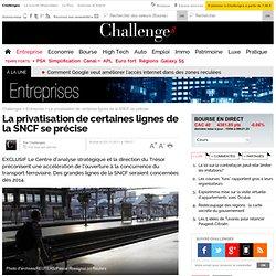 La privatisation de certaines lignes de la SNCF se précise
