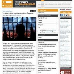 La privatisation rampante des prisons françaises