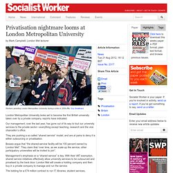 Privatisation nightmare looms at London Metropolitan University