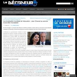La privatisation mondiale de l'éducation : Jean Charest au service d'une élite mondialiste « Le DÉCODEUR – média citoyen