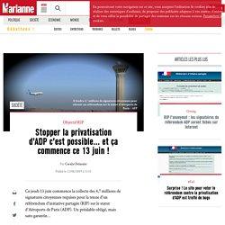Stopper la privatisation d'ADP c'est possible... et ça commence ce 13 juin !