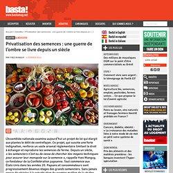 Privatisation des semences : une guerre de l'ombre se livre depuis un siècle