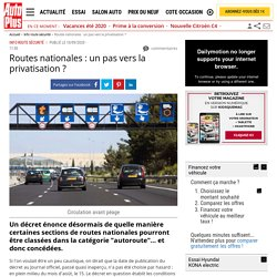 L'Etat pourrait privatiser certaines sections de routes nationales