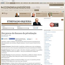 Dez provas do fracasso da privatização