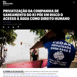 Privatização da companhia de saneamento do RJ põe em risco o acesso à água como direito humano