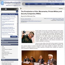 The Privatization of War: Mercenaries, Private Military and Security Companies (PMSC)