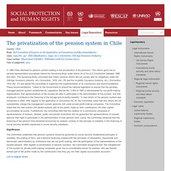 The privatization of the pension system in Chile - Social Protection and Human Rights