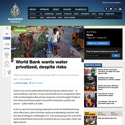 World Bank wants water privatized, despite risks