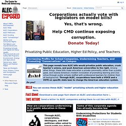 Privatizing Public Education, Higher Ed Policy, and Teachers - Alec Exposed