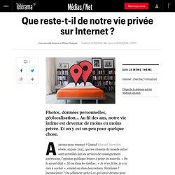 Que reste-t-il de notre vie privée sur Internet ?