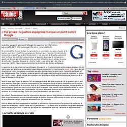 Vie privée : la justice espagnole marque un point contre Google