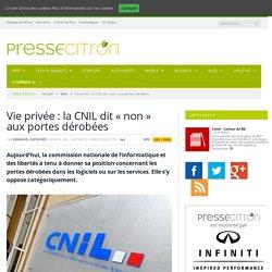"""Vie privée : la CNIL dit """"non"""" aux portes dérobées"""