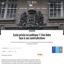 École privée ou publique ? Une bobo face à ses contradictions