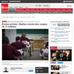 Écoles privées: Québec annule des coupes de 11 millions