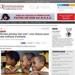 Écoles privées low cost : une chance pour des millions d'enfants