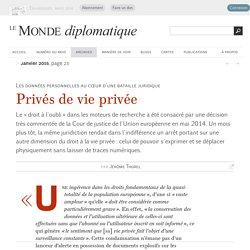 Privés de vie privée, par Jérôme Thorel (Le Monde diplomatique, janvier 2015)