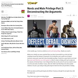 Nerds and Male Privilege Part 2: Deconstructing the Arguments