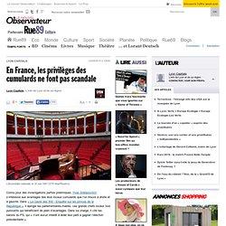 En France, les privilèges des cumulards ne font pas scandale