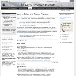 Library Access and Reader Privileges (Getty Research Institute)