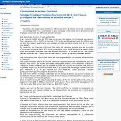 Sondage Travelzoo Tendance tourisme été 2012 : les Français privilégient les réservations de dernière minute !