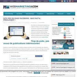 Site pro ou Page Facebook : que faut-il privilégier