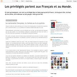 La nationalité française, tu l'aimes ou tu la quittes.