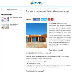 Prix moyen pour la construction d'une maison en bois