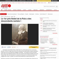Le 1er prix Nobel de la Paix a des descendants nantais ! - Nantes - Histoire
