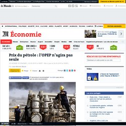 La stratégie de Opep - Le Monde 23/03/15