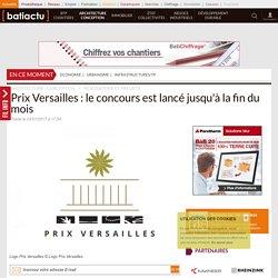 Prix Versailles: le concours est lancé jusqu'à la fin du mois - 03/01/17