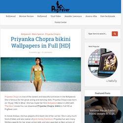 Priyanka Chopra bikini Wallpapers in Full [HD]