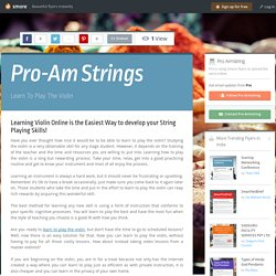Learning Violin Online is the Easiest Way to develop your String Playing Skills!