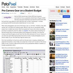Pro Camera Gear on a Student Budget