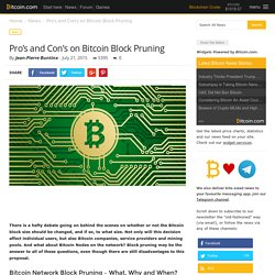 Pro's and Con's on Bitcoin Block Pruning