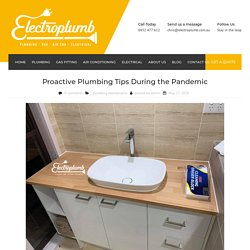 Proactive Plumbing Tips During the Pandemic