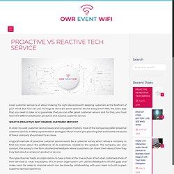 PROACTIVE VS REACTIVE TECH SERVICE - BLOG