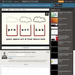 ProArtLAb Music Coworking Open Space
