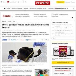 Ebola: quelles sont les probabilités d'un cas en France?
