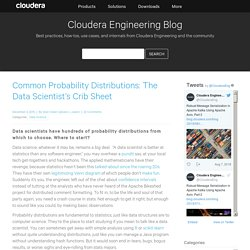 Common Probability Distributions: The Data Scientist's Crib Sheet - Cloudera Engineering Blog